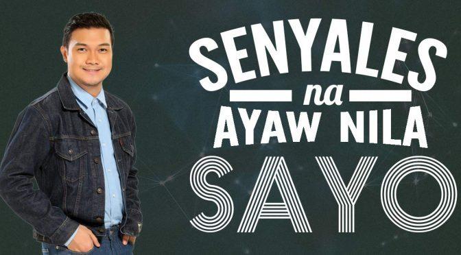 YES-FM-RICO-PANYERO-SPG-7-senyale-na-ayaw-nila-sayo
