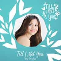 till-i-met-you-kyla-top-10-weekly-yes-the-best